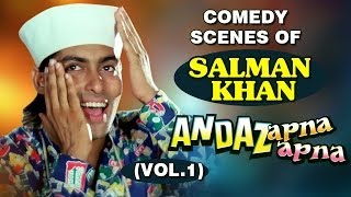 Salman Khan Best Comedy Scenes videos 2 - Andaz Apna Apna