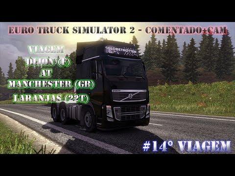 (HD6870) Euro truck Simulator 2 - Comentado+Cam Viagem Dijon - Manchester