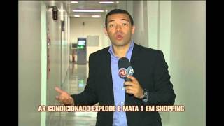 Explos�o em ar condicionado deixa um morto em shopping de Betim