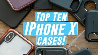 Top 10 iPhone X Cases!