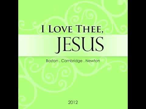I Love Thee, Jesus (Hymn #1154)
