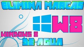 Windows 8 Quitar Marcas De Agua Professional Build