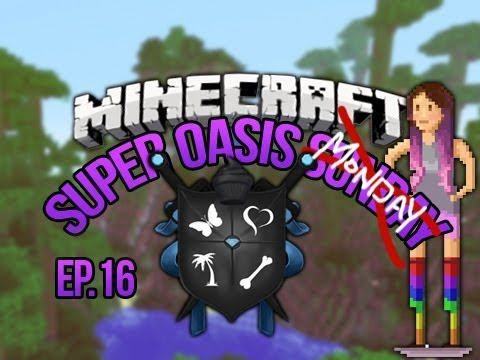 SoM?! Minecraft Oasis Ep 16