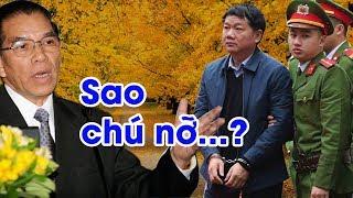 Cực nóng: lời khai của Đinh La Thăng, Tòa triệu tập nguyên TBT Nông Đức Mạnh để làm rõ trách nhiệm