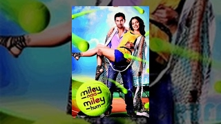 Miley Naa Miley Hum - Full Movie