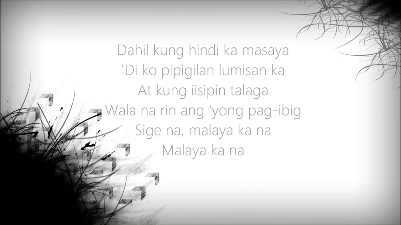 Malaya Ka Na Lyrics By Armchairs Youtube