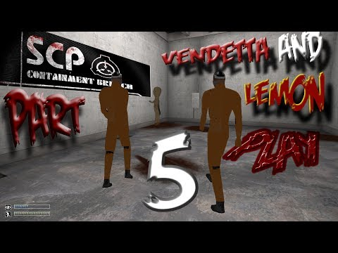 Game took a dump on us.. | Vendetta And Lemon Play SCP | Part 5