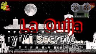 Relatos De Miedo, Historias Reales De La Ouija, La Ouija Y