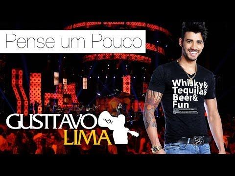 Gusttavo Lima - Pense Um Pouco - [DVD Ao Vivo Em São Paulo] (Clipe Oficial)