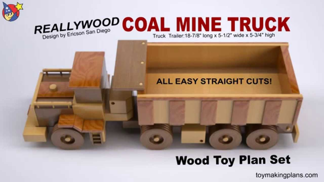Wood Toy Plan - Coal Mine Truck - YouTube
