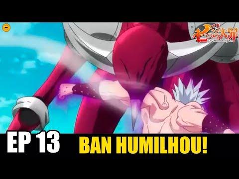 Nanatsu No Taizai 2ª Temporada Ep 13 Ban HUMILHA Galand e Merascylla