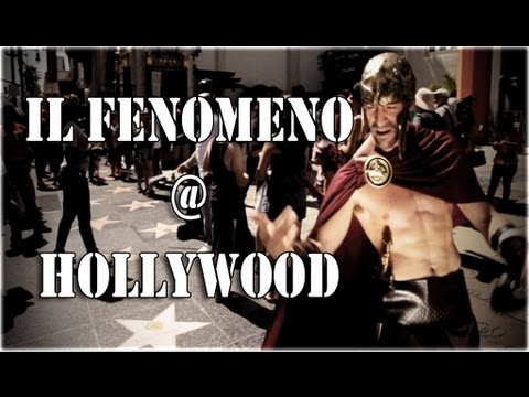 IL FENOMENO @ HOLLYWOOD - episodio 5