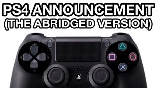PS4 Announcement: Fucking Abridged Version