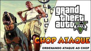 (PS3)GTA V COMO ORDENAR ATAQUE AO CHOP CACHORRO DO