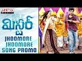 Mister movie Songs Promos..