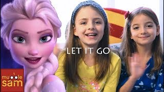 LET IT GO DEMI LOVATO Sophia & Bella