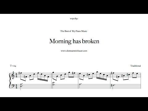 Morning has broken youtube for Dietmar steinhauer