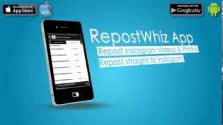 RepostWhiz App. Repost Instagram Videos & Photos. (iPhone & Android) [@verifiedgeek Submitted]