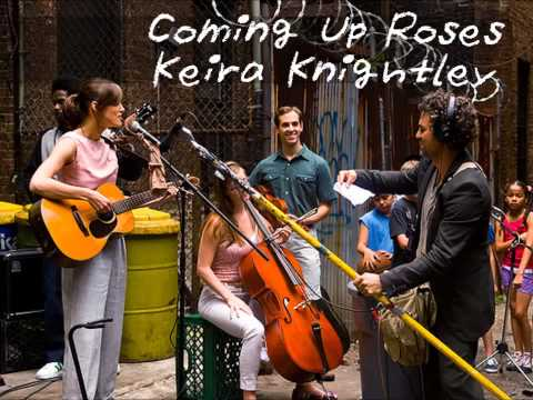 Coming Up Roses - Keira Knightley