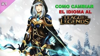 Cambiar el idioma de League of Legends