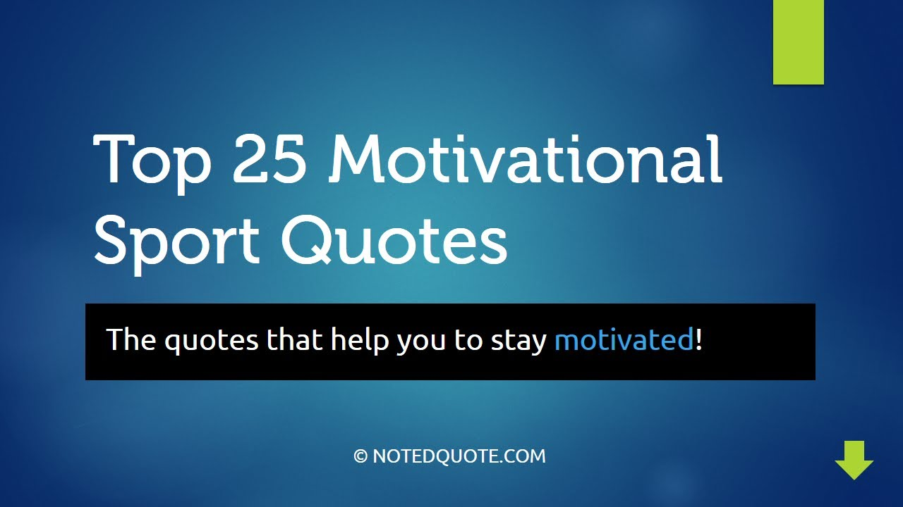 top 25 motivational sport quotes youtube