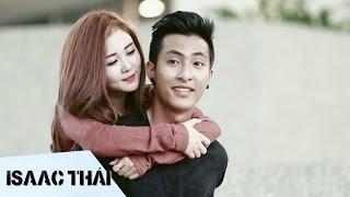 Em Chỉ Cần Yêu Anh Thôi (Official MV) - Isaac Thái ft  Ribi Sachi