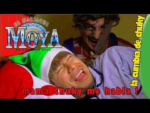 LA CUMBIA DE CHUCKY MARIACHI MOYA