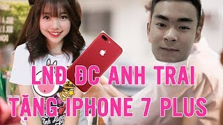 Anh Trai vs Em Gái Phần 6 | Linh Ngọc Đàm Được Anh Trai Tặng Iphone 7 Plus Và Cái Kết Bất Ngờ