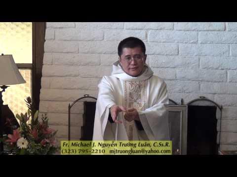 Bài Giảng Thánh Lễ, 19-10-13. Lc 1:26-38. ChaTrường Luân-Gia Đình Lòng Chúa Thương Xót #98