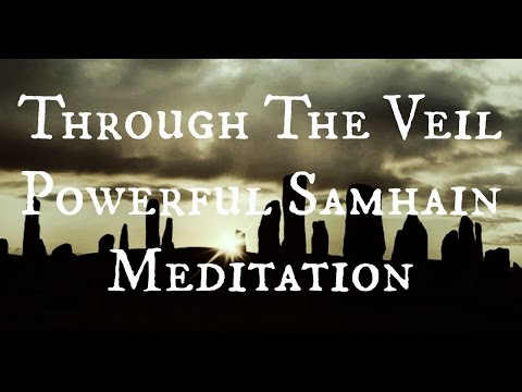 Through The Veil: Powerful Samhain Meditation