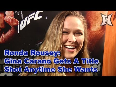 UFC Champ Ronda Rousey: Gina Carano Gets A Title Shot Anytime She Wants