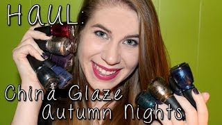 PackAPunchPolish – HAUL: China Glaze Autumn Nights Collection + Review and Comparison