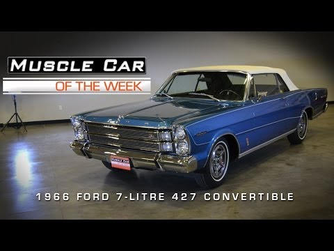 Muscle Car Of The Week Video #20:  1966 Ford 7-Litre R-Code 427 Conver