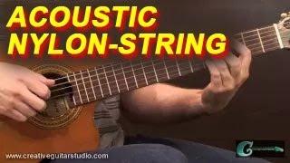 GUITAR STYLES: Nylon String Acoustic Guitar Pop