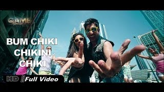 """Bum Chiki Chikni Chiki "" Full Video Song GAME Jeet"
