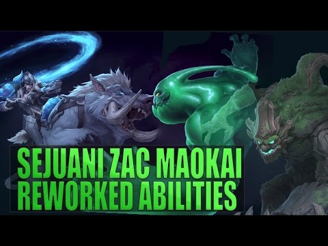 SEJUANI, ZAC, MAOKAI REWORK NEW ABILITIES PREVIEW - Midseason 2017 Update - League of Legends