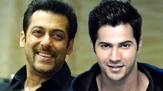 Varun Dhawan Is Next Salman Khan ?