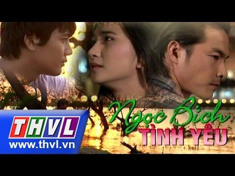 THVL | Ngọc bích tình yêu - Tập 35