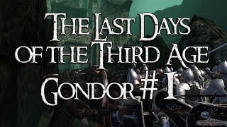 The Last Days of the Third Age (Gondor) - Before the War #1