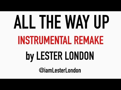 All The Way Up INSTRUMENTAL - Fat Joe, Remy Ma - @iamFAMEY remake - WAY BETTER THAN ORIGINAL