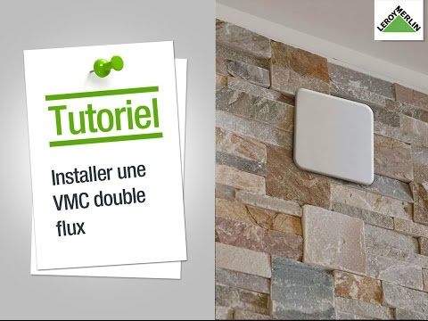comment installer une vmc double flux leroy merlin youtube. Black Bedroom Furniture Sets. Home Design Ideas