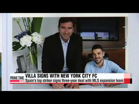 World Football: David Villa first player to sign with New York City FC