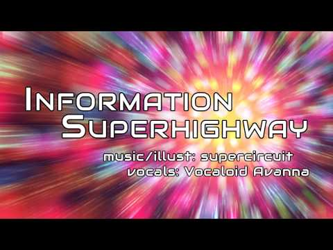 【Avanna】Information Superhighway【Original】