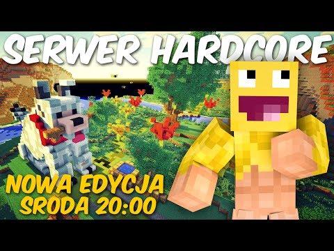 Serwer Hardcore - NOWA EDYCJA - środa 20:00!