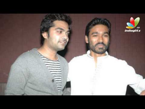 Simbu and Dhanush fans upset  | Hot Tamil Cinema News | Fight