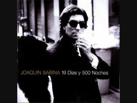 Pero que hermosas eran - Joaquín Sabina