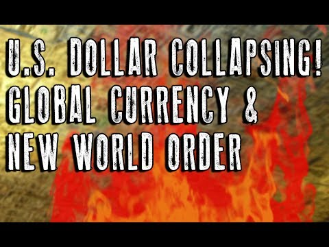 U.S. Dollar MELTDOWN to Establish GLOBAL Currency
