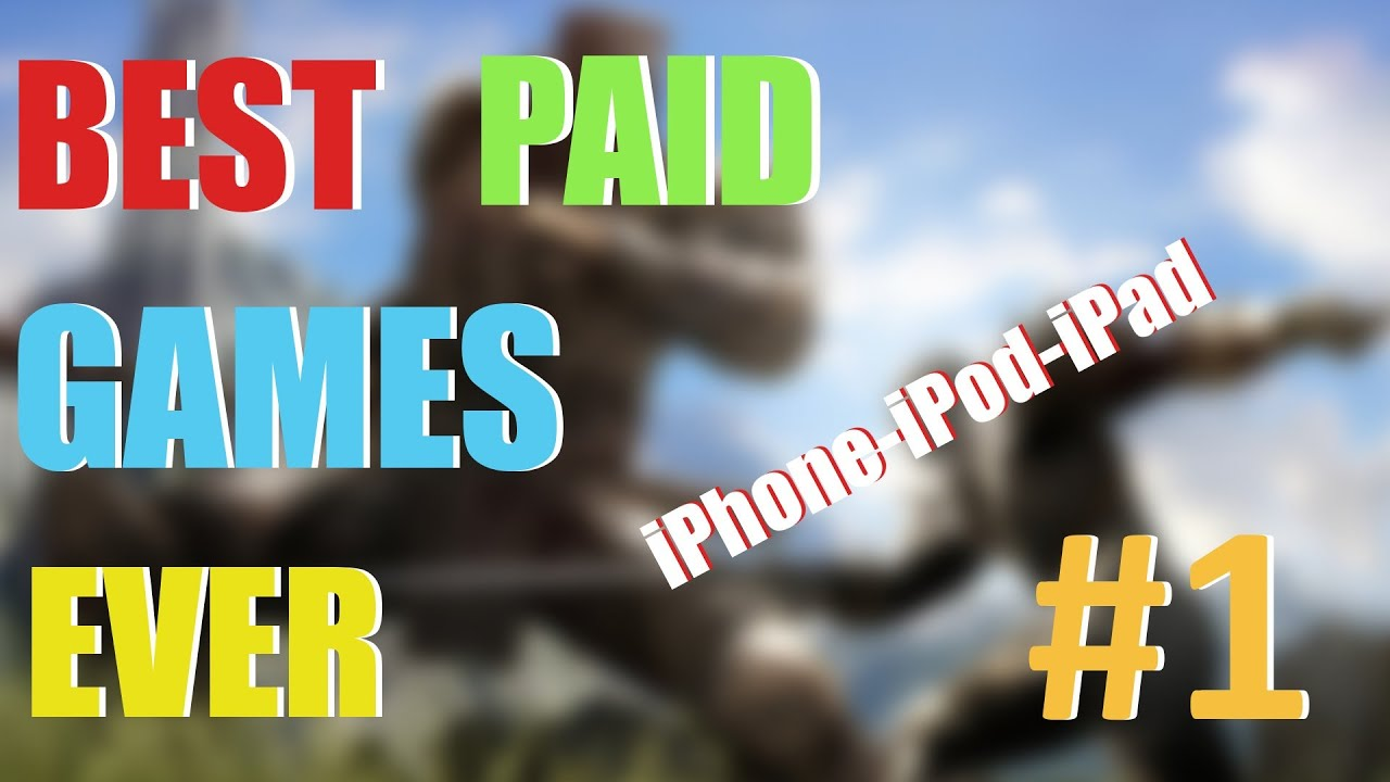 best paid games for ipad