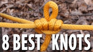8 KNOTS You Need to Know - How to tie knots that you will actually use.