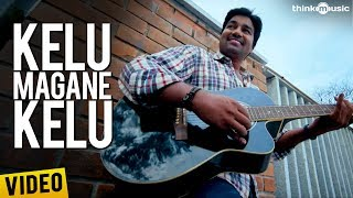 Kelu Magane Kelu Video Song - Sonnaa Puriyaadhu